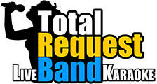 Total Request Live Band Karaoke